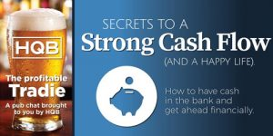 Profitable Tradie Secrets to Cashflow